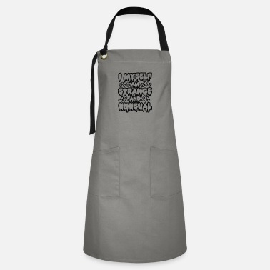 Unusual Strange and Unusual - Artisan Apron