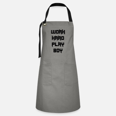 Boy WORK HARD PLAY BOY - Artisan Apron