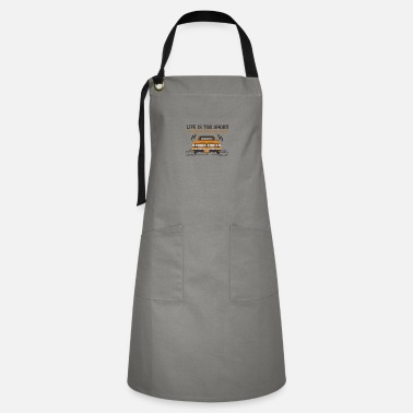 Drive Go By Car Life Is Too Short To Drive Boring Cars - Artisan Apron