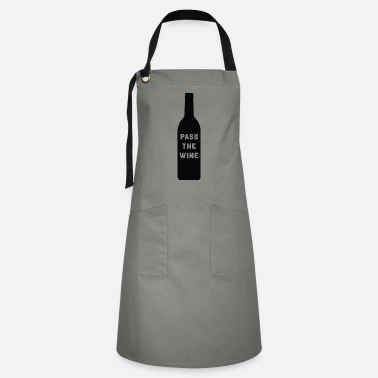Passed Pass the Wine - Artisan Apron