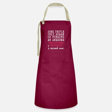 Occupation Occupational Therapist T Shirt - Artisan Apron