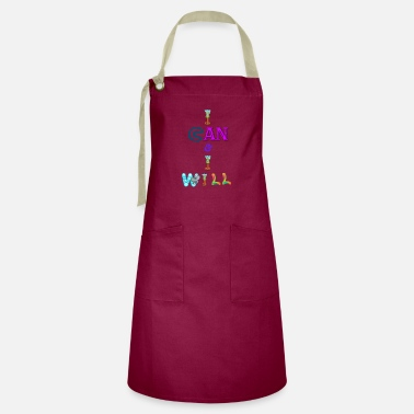 I can and I will - Artisan Apron