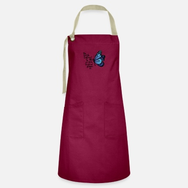 Conform Do not be conformed co, butterfly - Artisan Apron