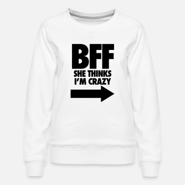 Couple Matching BFF She Thinks I/'m Crazy /& I Know She/'s Crazy Hoodies