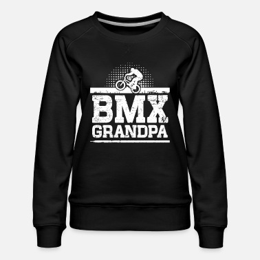 Bmx Grandfather BMX Grandpa - Women's Premium Sweatshirt