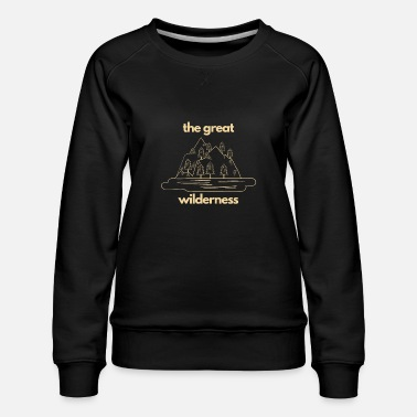 Espace Escaping The City for The Great Wilderness - Women's Premium Sweatshirt