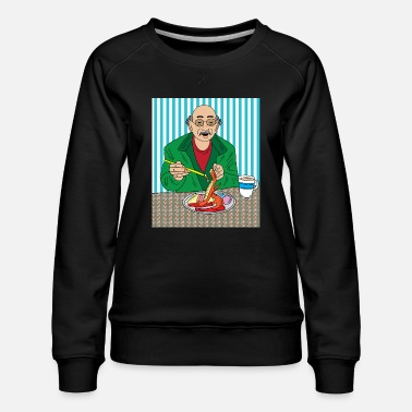 Lust Funny and hungry Grandpa - Women's Premium Sweatshirt