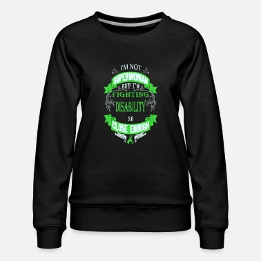 Amok Disability - Fighting disability like superwoman - Women's Premium Sweatshirt