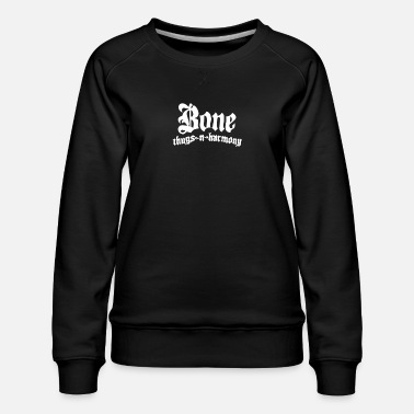 Bone Bone Thugs And Harmony - Women's Premium Sweatshirt