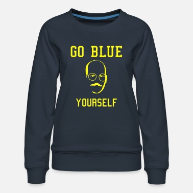 Arrested Development Tobias Go Blue Yourself - Women's Premium Sweatshirt