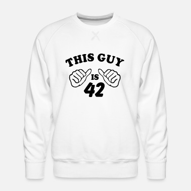This Guy is 42 - Men's Premium Sweatshirt