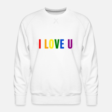 I Love You LGBT Rainbow Pride - Men's Premium Sweatshirt