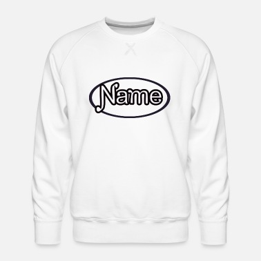 Birth Name NAME - Men's Premium Sweatshirt