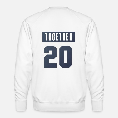 Since together - Men's Premium Sweatshirt