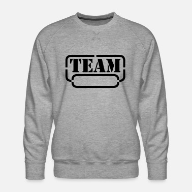 Hilarious name your team - Men's Premium Sweatshirt