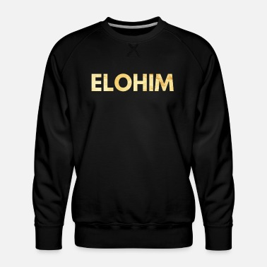 Names Of God Elohim Name Of God - Men's Premium Sweatshirt