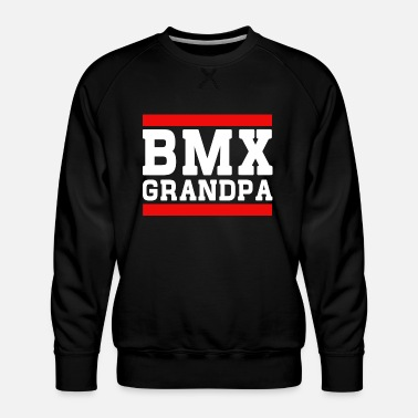 Bmx Grandfather BMX Grandpa - Men's Premium Sweatshirt