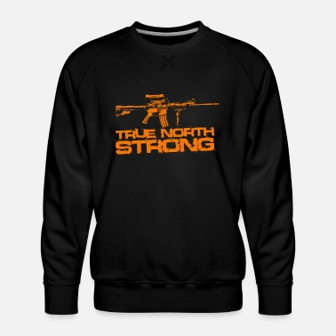 Canadian Military True North Strong Canadian Military - Men's Premium Sweatshirt