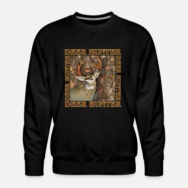 Deer Hunting Deer Hunter - Men's Premium Sweatshirt