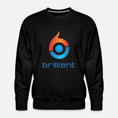 Brilliant Brilliant - Men's Premium Sweatshirt