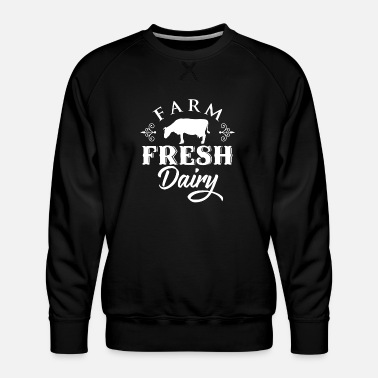 Dairy Farm Farm and Country Farm Fresh Dairy - Men's Premium Sweatshirt