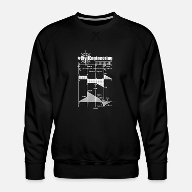 Civil Engineering Civil Engineering Shirts - Men's Premium Sweatshirt