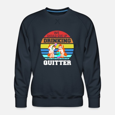 Geographic Drinking Buddies Drink Beer Wine Tshirt Gift - Men's Premium Sweatshirt