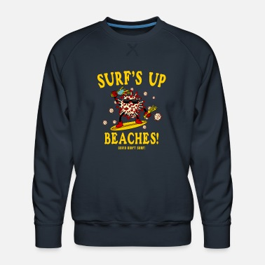 SURF S UP BEACHES - Men's Premium Sweatshirt