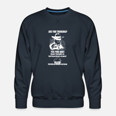 Prohibition Thinking is Prohibited - Men's Premium Sweatshirt