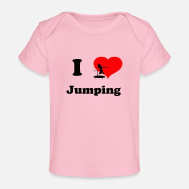Jumpingfitness I love Jumping -- great jumping design - Baby Organic T-Shirt