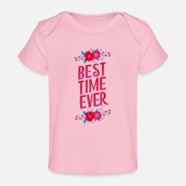 Shade Best Time Ever: Keep your best moments in memory - Baby Organic T-Shirt