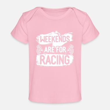 Racing Car Race Bike Racing Racer Gift - Baby Organic T-Shirt
