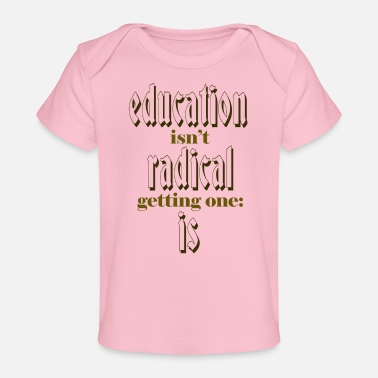 Education-culture education - Baby Organic T-Shirt