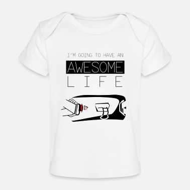 Awesome Life - Baby Organic T-Shirt