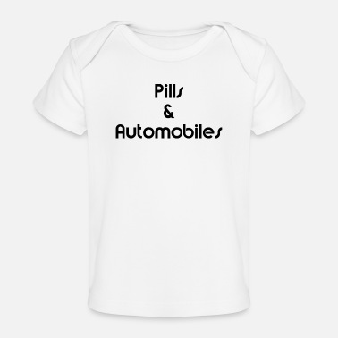 Automobile Pills & Automobiles Black - Baby Organic T-Shirt