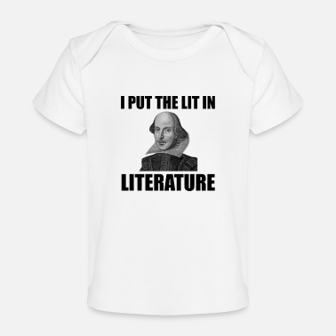 Literature Shakespeare Literature - Baby Organic T-Shirt
