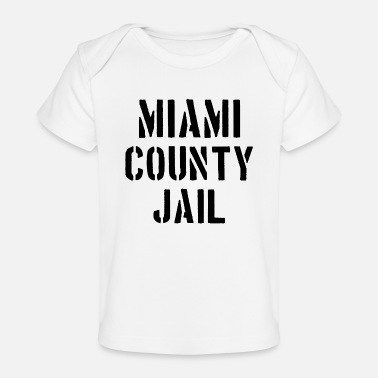 Prisoner Miami County Jail - Florida - Prison - Prisoner - Baby Organic T-Shirt