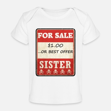 Sales Representative SISTER FOR SALE.OR BEST OFFER - Baby Organic T-Shirt