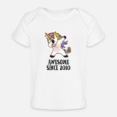 Since Awesome Since 2010 Dabbing Unicorn 8. Gift - Baby Organic T-Shirt