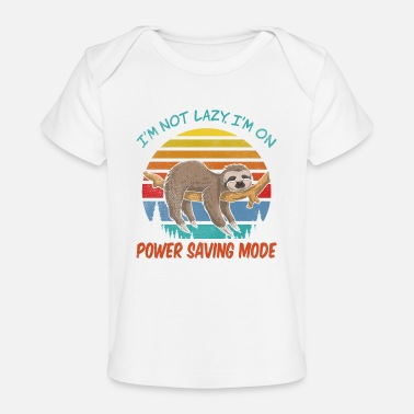 Mother's Day I'm not Lazy, I'm On Power Saving Mode - Baby Organic T-Shirt