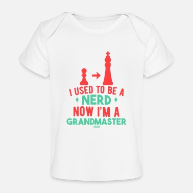 Enemy I Used To Be A Nerd Now I'm A Grand Master - Baby Organic T-Shirt
