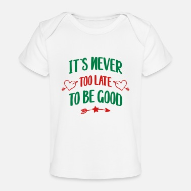 Funny Sayings funny saying - Baby Organic T-Shirt