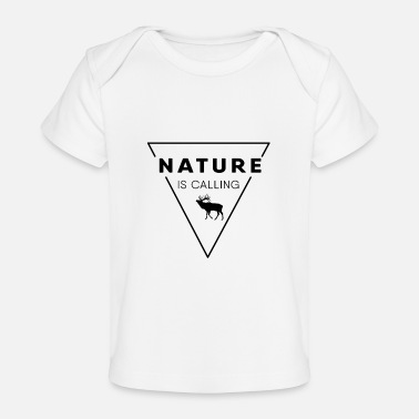 Nature Lovers Nature lover - Nature is calling - Baby Organic T-Shirt