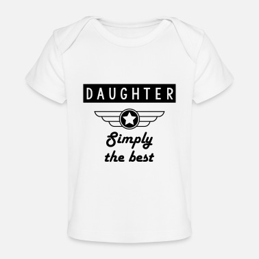Grand Daughter - Simply the best - Baby Organic T-Shirt