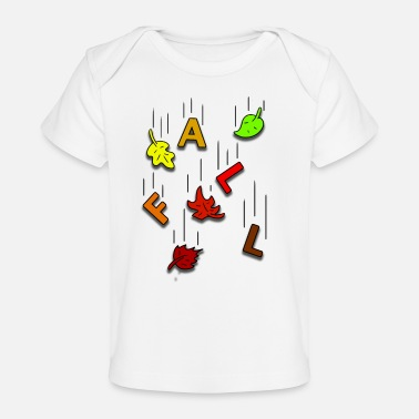 Fall Falling for Fall - Baby Organic T-Shirt