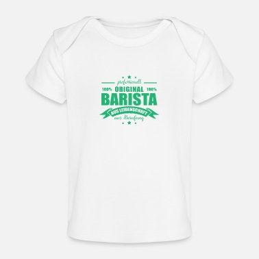 Latte Original barista coffee lover gift coffee - Baby Organic T-Shirt