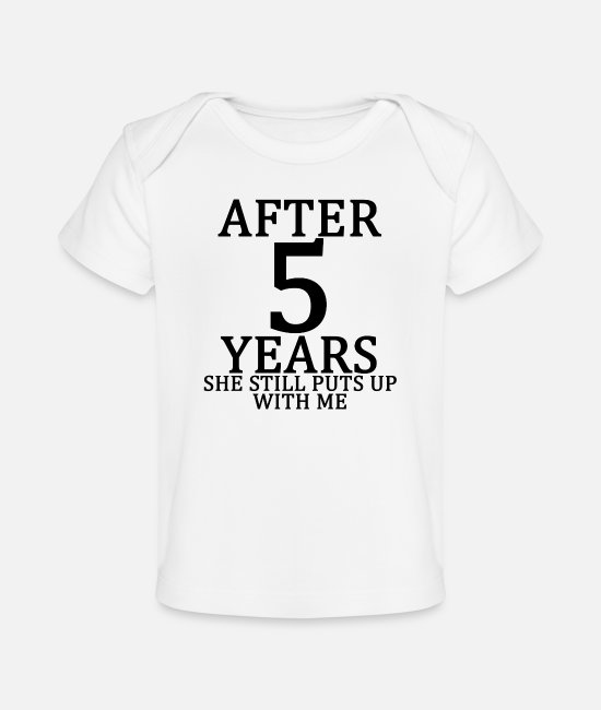Engagement Baby T-Shirts - fifth_5th_anniversary_married_funny_tshi - Baby Organic T-Shirt white
