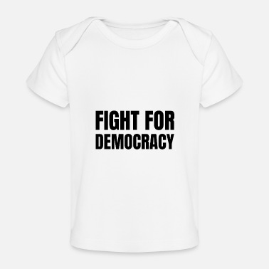 Social Democracy Text: Fight for democracy (black) - Baby Organic T-Shirt