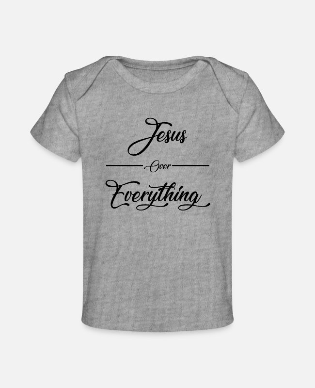 Overland Park Baby T-Shirts - Jesus Over Everything Black - Baby Organic T-Shirt heather gray