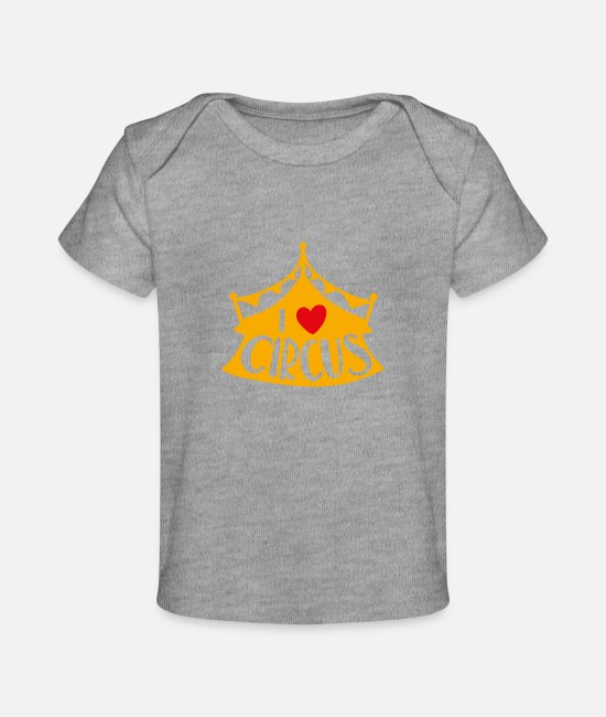 Pregnancy Baby T-Shirts - I love circus - Baby Organic T-Shirt heather gray